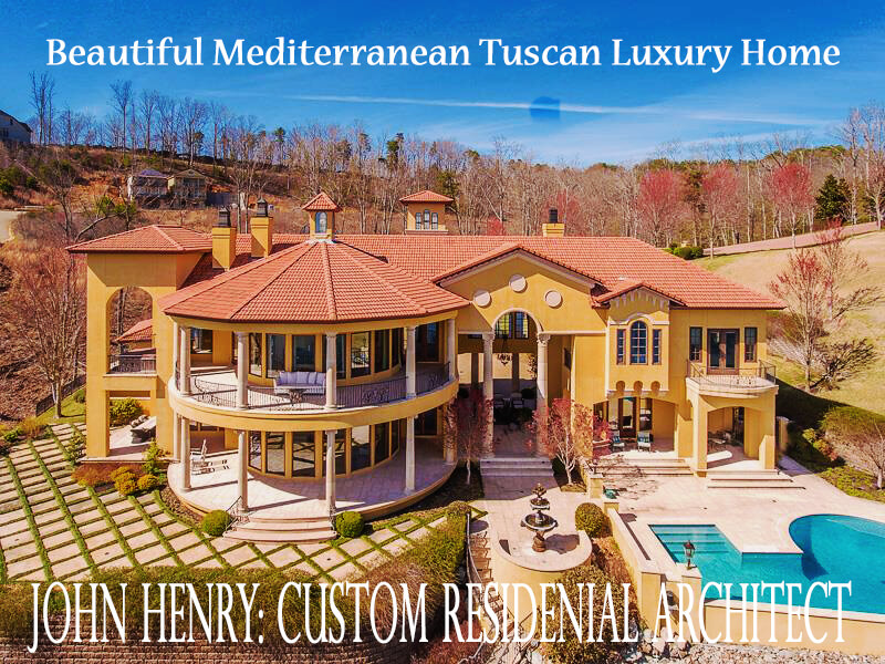 Beautiful Mediterranean Tuscan Luxury Homes